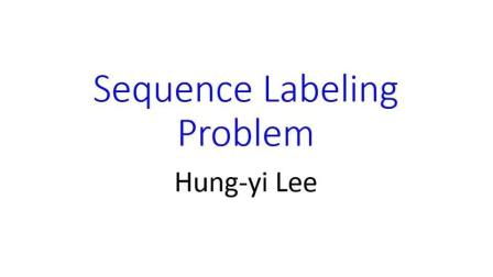 台湾大学李宏毅老师: 结构机器学习3 句子标记