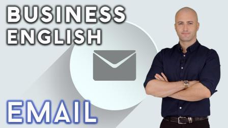商务英语: 电子邮件 Business English: Emails