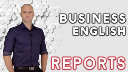 商务英语: 报告 Business English: Reports