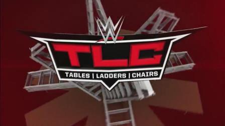WWE TLC桌子梯子椅子大赛2018年12月17日完整版实况对战