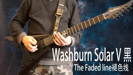 Washburn Solar V黑与The faded line