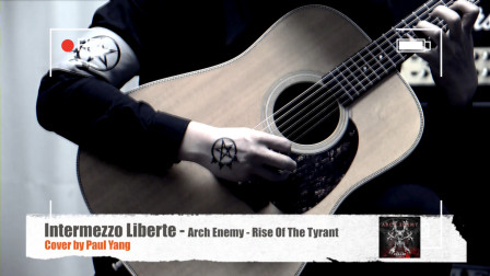 Intermezzo Liberte - Arch Enemy - Rise Of The Tyrant - Cover by Paul Yang