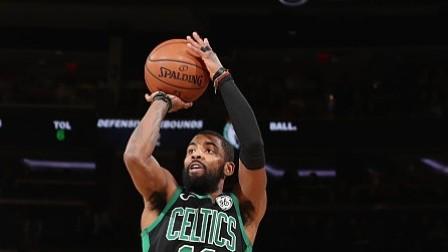 【最佳球员】凯尔特人113-99尼克斯:欧文23分10篮板6助攻