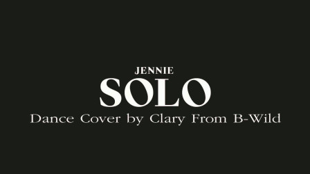 BLACKPINK金珍妮《SOLO》韩舞翻跳,越南BWild工作室