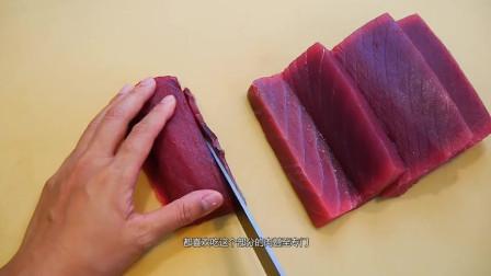 金枪鱼身上最贵一块肉,看日本厨师如何处理,切开瞬间口水绷不住了