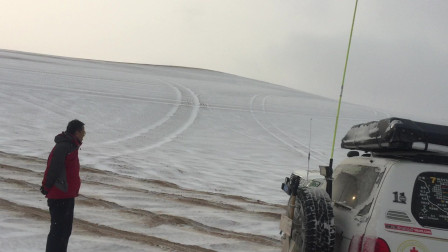 极速之龙剧组在沙漠白茫茫的一篇,百年难遇的一场大雪