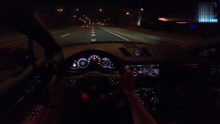 保时捷卡宴turboS夜景驾驶实测,V8的隐隐声浪贼棒呀