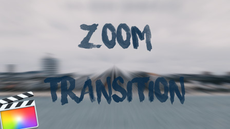 FCPX简单缩放转场Final Cut Pro X(ZOOM TRANSITION)
