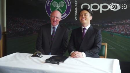 OPPO正式成为温布尔登网球锦标赛 全球唯一手机行业合作伙伴,同时也是亚洲唯一合作伙伴!