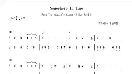 视听简谱《Somewhere In Time》钢琴简谱弹奏版,1980同名电影Somewhere In Time的插曲!