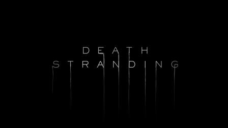 《Death Stranding》9分钟预告片