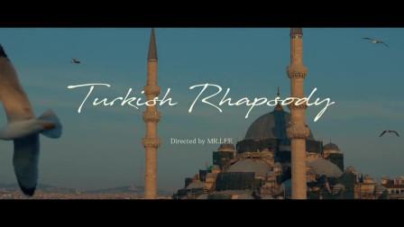 想要带你去浪漫而神秘的土耳其