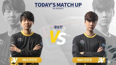 星际争霸 KSL3 总决赛 Mini vs Rain