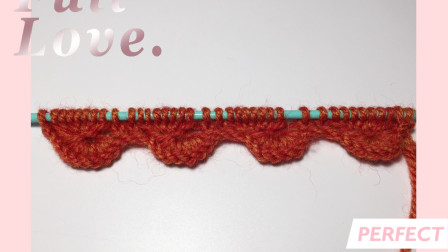 编织作品可以用一些特色下摆,一款扇形波浪下摆,有弧度的下摆!