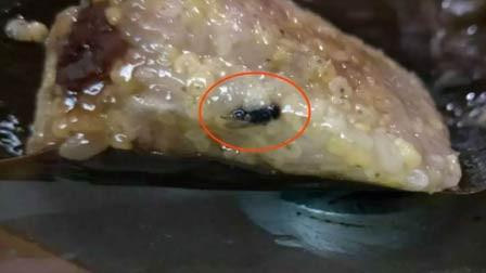 山东男子粽子中吃出完整苍蝇 厂家:已召回产品