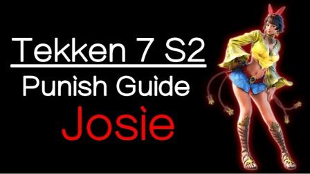 Tekken 7 S2 Josie Punish Guide