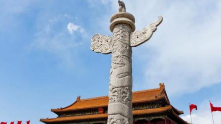 """天安门前屹立的两根""""柱子"""",已有500年的历史,有什么作用?"""