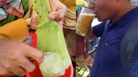 印度街头有名的芦荟汁:据说只有真吃货才会一口把它喝完!诱人