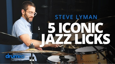 ★ME威律动★Steve Lyman - 5 Iconic Jazz Drum Licks