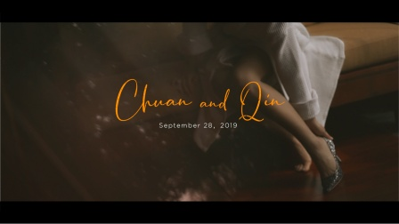 2019 9 28  Chuan&Qin 婚礼快剪 [Fancyfilm]
