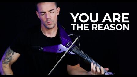 西班牙帅哥小提琴演奏《You Are The Reason》