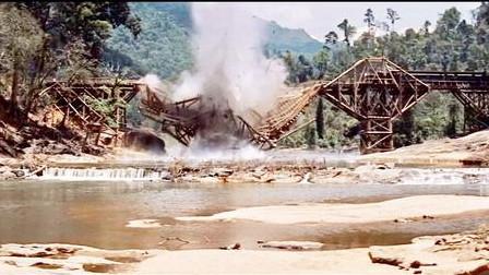 经典二战电影《桂河大桥》精彩片段赏析