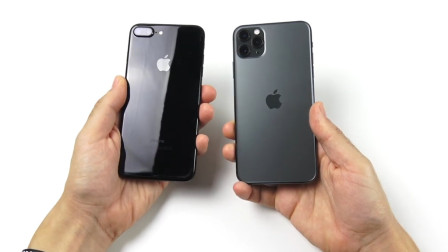新老iPhone比拼,iPhone 11 Pro Max比iPhone7 Plus强多少?