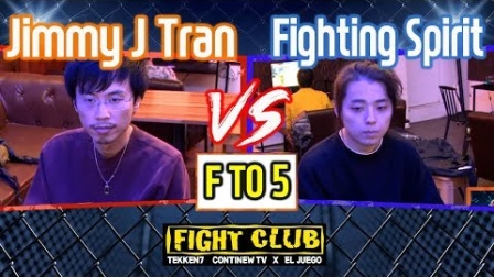 [Ft5] Jimmy J Tran vs Fighting Spirit