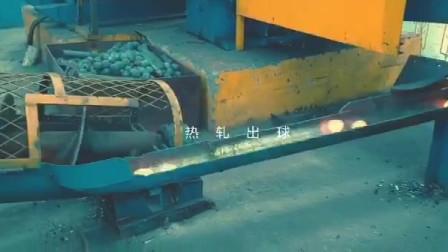 球磨机用热轧钢球现场生产过程-张勋