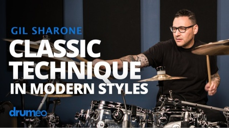 ★ME威律动★Gil Sharone - Applying Classic Drum Technique To Modern Styles