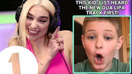 8岁粉丝Sam是第一个试听啪姐Dua Lipa的新单Dont Start Now