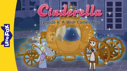 小狐狸英语动画 灰姑娘 愿望成真 a  wish comes true