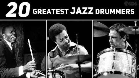 ★ME威律动★Stephen Taylor - Top 20 Greatest Jazz Drummers of All Time