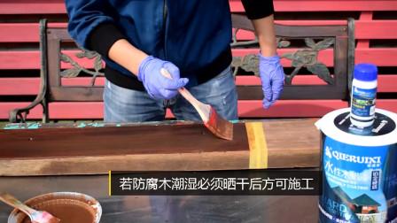 户外防腐木要干燥整洁才能刷涂水性漆