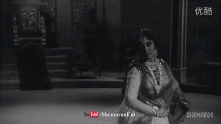 印度电影歌舞:印度影后Meena Kumari歌舞欣赏- Benazir
