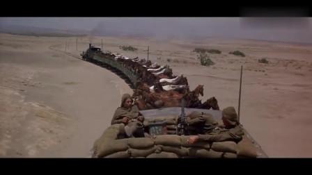 战争片,战士沙漠伏击军列火车,洗劫一空无一幸存