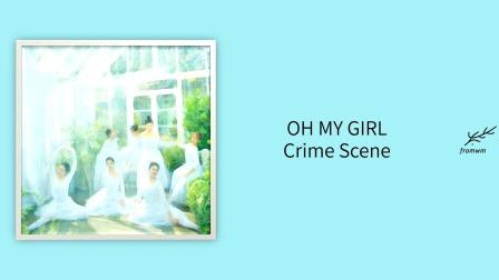 Crime Scene - OH MY GIRL
