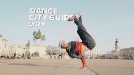 世界最强Bboy之一Lilou带你游遍法国里昂街头!超帅的红牛舞蹈短片Dance City Guide