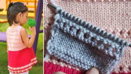横条小空花编织教程,花型平整,新手可以编织,适合编织各种款式的童装毛衣