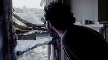 恐怖灾难来袭,男子往窗外看,却看到了让他绝望的一幕