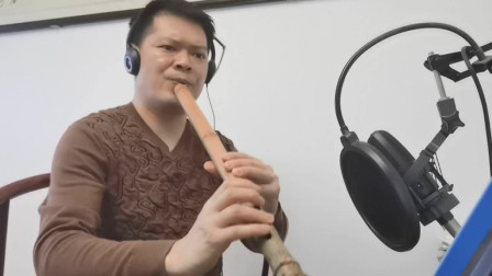 管子先生南箫吹奏《滚滚长江东逝水》