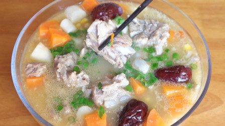 好吃到流口水的排骨汤,肉香汤浓真解馋,你想知道怎么做的吗?