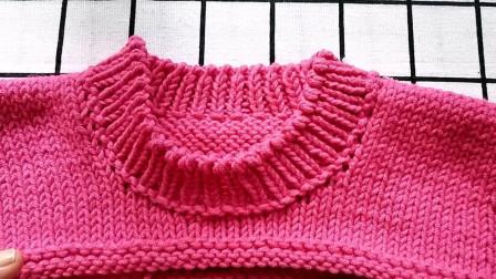 圆领的编织方法,新手也可以编织,适合编织各种款式的圆领毛衣