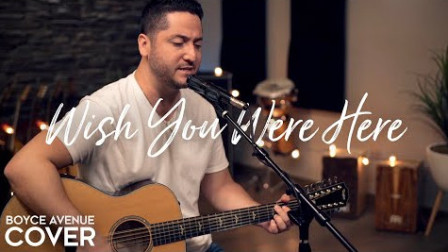 Wish You Were Here - Pink Floyd (Boyce Avenue acoustic cover)
