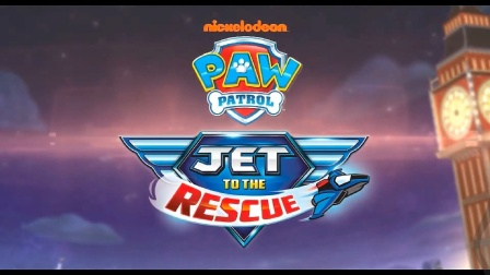 Paw Patrol:Jet to the rescue(预告片)