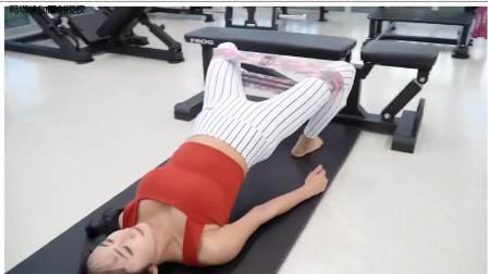 依托弹力带燃脂大腿内外侧脂肪,强韧腰肌治腰突,盆底肌更有力