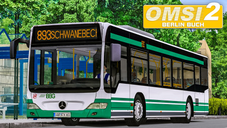巴士模拟2 柏林布赫 #4:驾驶奔驰西塔罗FL于BVG/BBG联合运营的893路 | OMSI 2 Berlin Buch 893