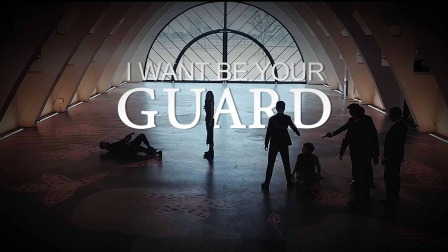 「I WANT BE YOUR GUARD」