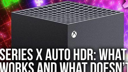 [数毛社][4K60][HDR]Xbox Series X - 自动HDR模式测试 - 哪些有用,哪些没用