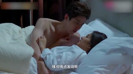 小娇妻感冒发烧,不料总裁竟要亲自帮她擦身子,下一幕甜人!